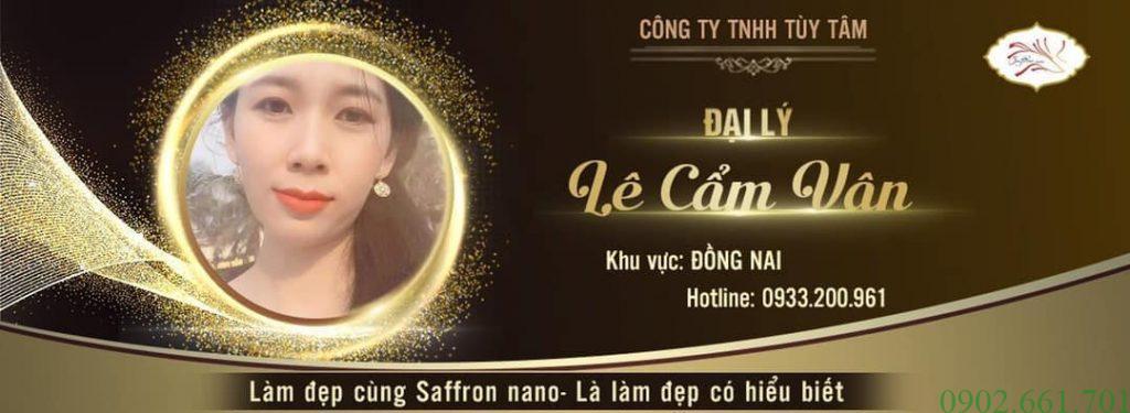 Đại Lý Saffron Nano 7/2019 Cẩm Vân